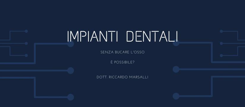 impianti dentali senza bucare l'osso