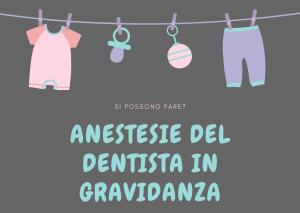 anestesie del dentista in gravidanza
